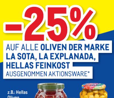 -25% auf alle Oliven der Marke la Sota, la Explanada, Hellas Feinkost