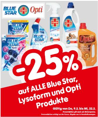 -25% auf alle Blue Star, Lysoform und Opti Produkte